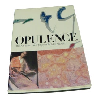Opulence: the Komonos and Robes of Itchiku Kubota Book For Sale