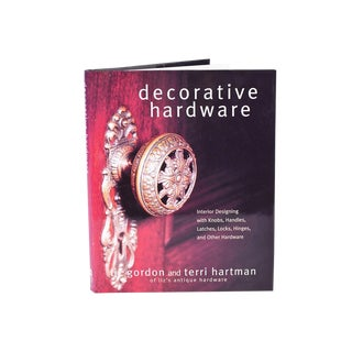 Decorative Hardware Book by Terri Hartman and Liz Gordon For Sale