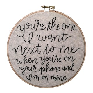 """You're the One"" Embroidered Artwork For Sale"
