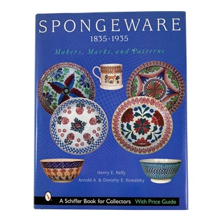 Spongeware, 1835-1935 Makers, Marks, and Patterns - Collectors Reference Book For Sale