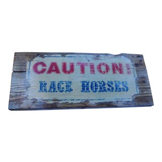 Caution Race Horses Wood Sign