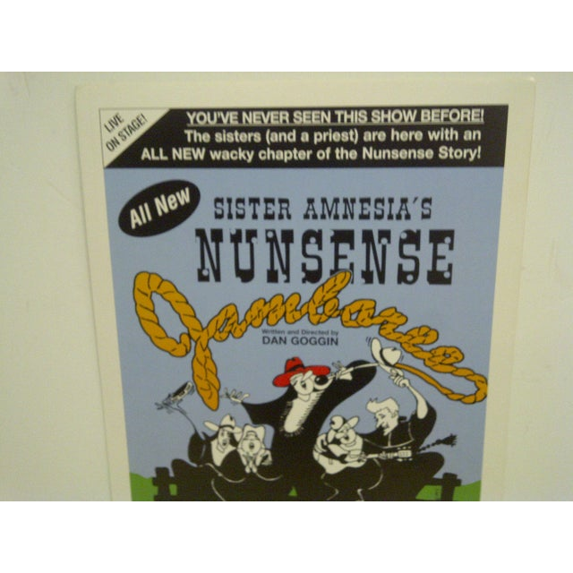"Rustic Vintage ""Sister Amnesia's Nunsense"" Theater Poster For Sale - Image 3 of 5"