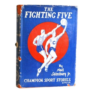 "1930s Vintage Noel Sainsbury ""The Fighting Five"" Children's Basketball Book For Sale"