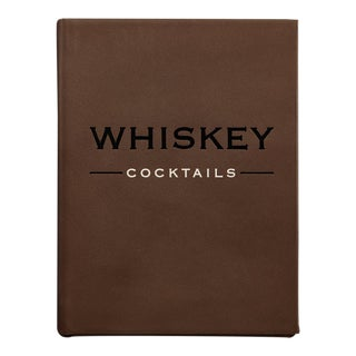 """""""Whiskey Cocktails"""", Bonded Leather Book in Brown For Sale"""