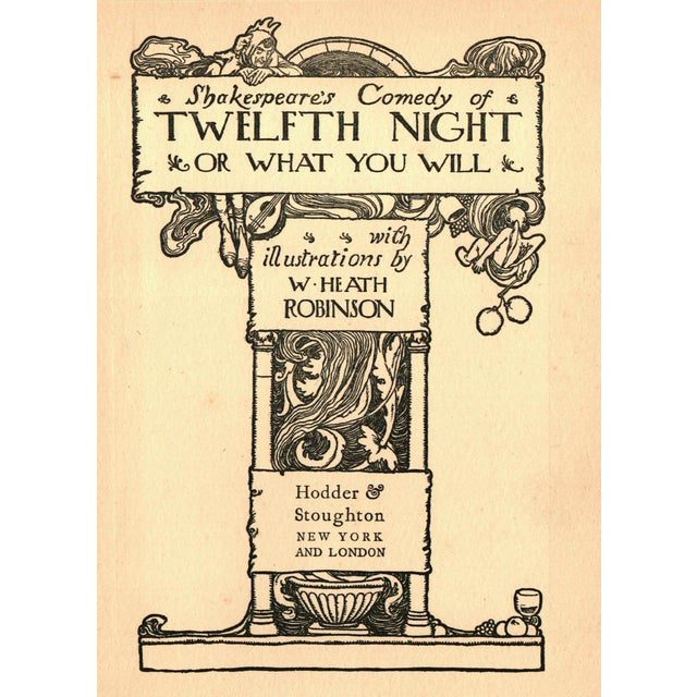 Shakespeare's Comedy of Twelfth Night or What You Will by Shakespeare. Illustrated by W. Heath Robinson. London: Hodder &...
