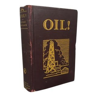 """""""Oil!"""" 1927 Novel Book by Upton Sinclair For Sale"""