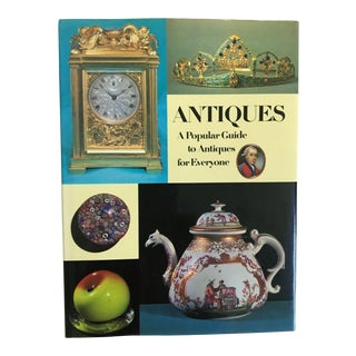 Antiques a Popular Guide to Antiques for Everyone Hardback Book For Sale
