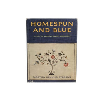 """""""Homespun and Blue: American Crewel Embroidery"""" 1963 Book For Sale"""