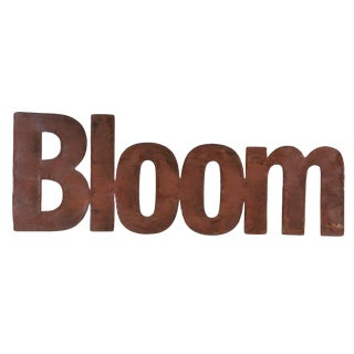 Rusty Metal Bloom Sign Garden Décor For Sale