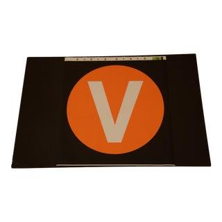 New York City Subway 'V' Train Sign For Sale