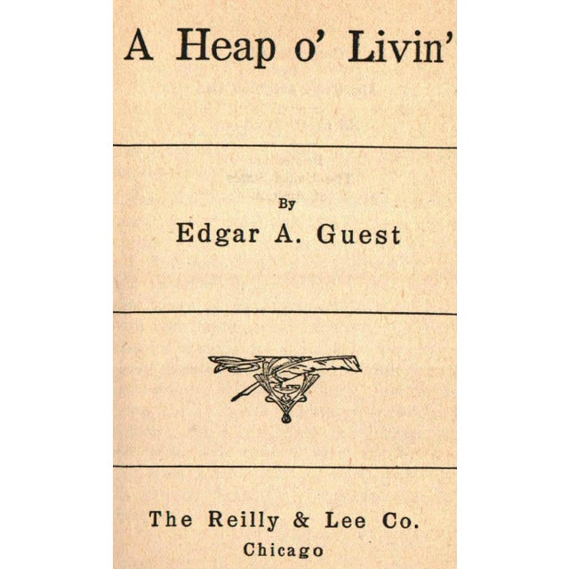 A Heap O' Livin' Along Life's Highway by Edgar A. Guest. Chicago: Reilly & Lee Company, 1916. Hardcover in dust jacket....