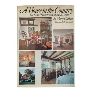 1970s A House in the Country: The Second Home From Cottages to Castles Books For Sale
