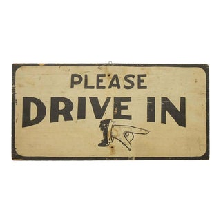 "Antique Hand-Painted ""Please Drive In"" Directional Sign For Sale"