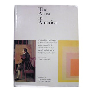 1967 First Edition the Artist in America by Editors of Art in America Book For Sale