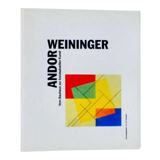 Andor Weininger, Bauhaus to Conceptual Art Book For Sale