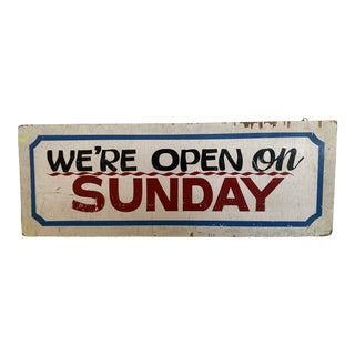 Vintage We're Open on Sunday Wood Sign For Sale