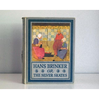 """Antique Childrens Book 1918 """"Hans Brinker or the Silver Skates"""" Preview"""
