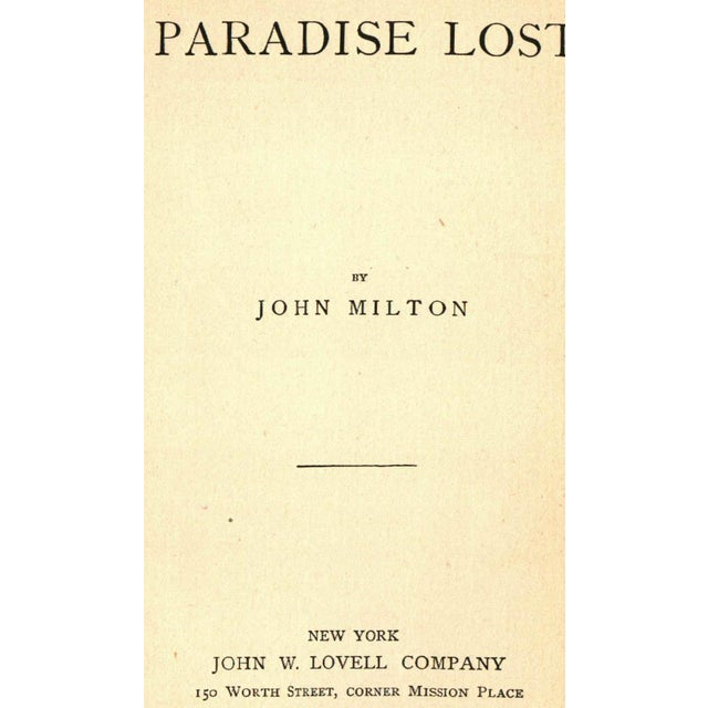 Paradise Lost by John Milton. New York: John W. Lovell Company, Circa 1900. 291 pages. Hardcover. Lovely antique book...