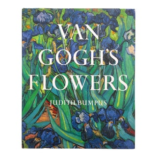 """"""" Van Gogh's Flowers """" Rare Vintage 1989 1st Edition Collector's Post Impressionist Hardcover Art Book For Sale"""