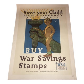 """Save Your Child War Savings Stamps"" WW1 Herbert Paus Poster For Sale"