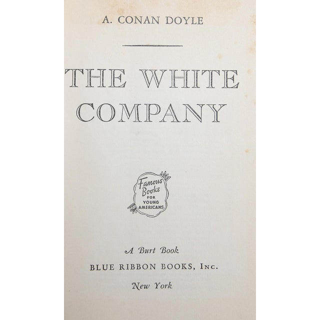 The White Company by A. Conan Doyle. New York: Blue Ribbon Books. 362 pages. Hardcover.
