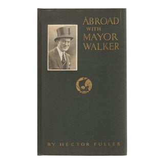 """1928 """"Abroad With Mayor Walker"""" Collectible Book For Sale"""