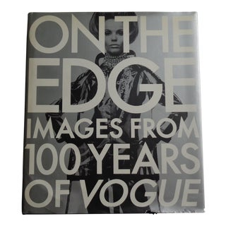 """""""On the Edge: Images From 100 Years of Vogue"""" Vintage Book"""