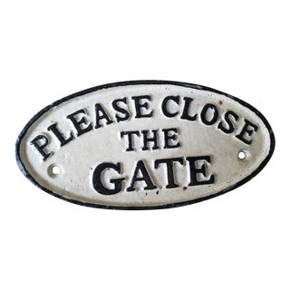 1990s Cast Iron Please Close the Gate Sign For Sale