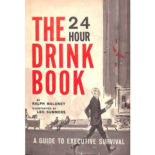 """""""The 24 Hour Drink Book: A Guide to Executive Survival"""" Book Preview"""
