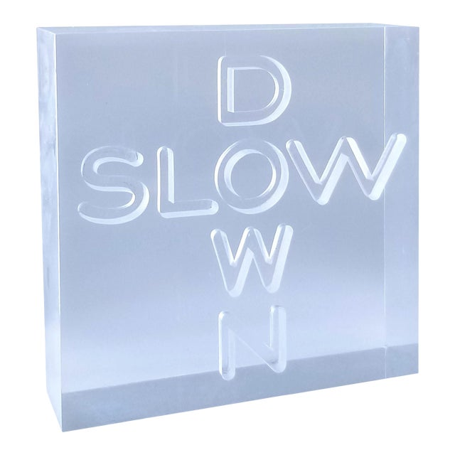"""Pop Art 1960s Lucite Sculpture With Engraved """"Slow Down"""" Text For Sale"""