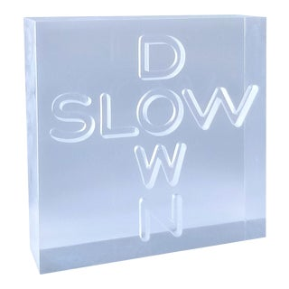 """Pop Art 1960s Lucite Sculpture With Engraved """"Slow Down"""" Text - Mid Century Modern Minimalism Conceptual Art For Sale"""