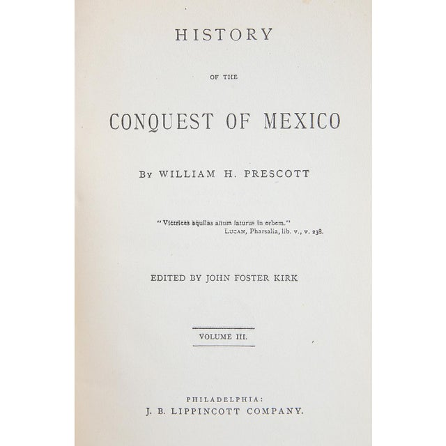 Traditional History of the Conquest of Mexico by William H. Prescott For Sale - Image 3 of 8