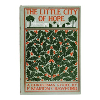 """1907 """"The Little City of Hope"""" Book"""