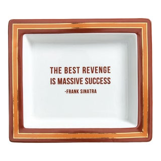 """The Best Revenge Is Massive Success"" Ceramic Tray For Sale"