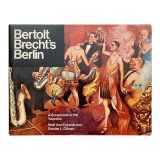 """ Bertolt Brecht's Berlin : A Scrapbook of the Twenties "" Vintage 1975 1st Edition Cultural Arts Hardcover Book For Sale"