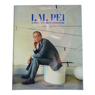 I. M. Pei: A Profile in American Architecture Book For Sale