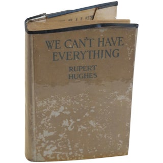 """Rupert Hughes """"We Cant Have Everything"""" 1926 Book For Sale"""