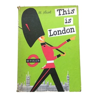 """This Is London"" 1959 Children's Book For Sale"