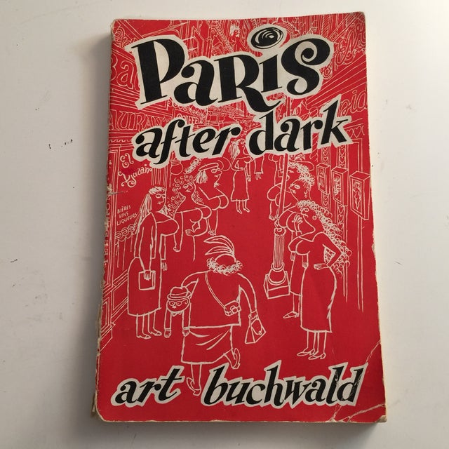 Illustrated by Lou Myers. Printed in France. New York Herald Tribune. Art Buchwald's guide to Paris restaurants, theatre...