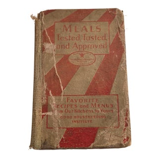 """Meals Tested, Tasted, and Approved"" 1930 Book For Sale"
