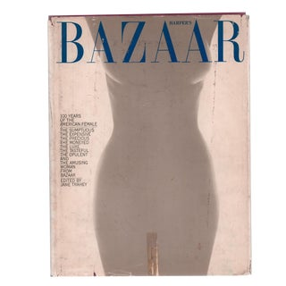 "1967 ""Harper's Bazaar: 100 Years of the American Female"" Coffee Table Book For Sale"