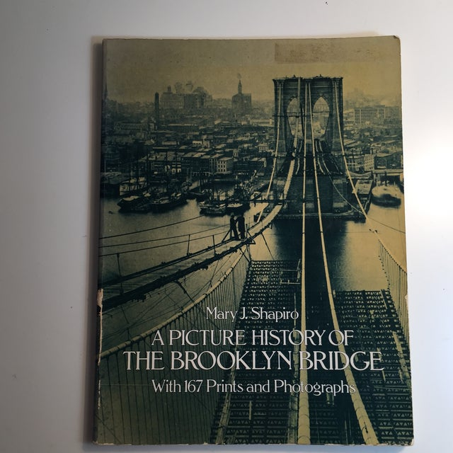 Picture History of the Brooklyn Bridge Book For Sale - Image 11 of 11