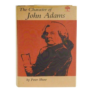 The Character of John Adams Biography Book For Sale