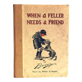 Antique Children's Poetry Book, When a Feller Needs a Friend For Sale