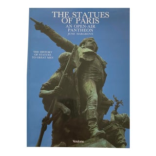 The Statues of Paris, an Open-Air Pantheon by June Hargrove For Sale