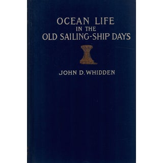 """1908 """"Ocean Life in the Old Sailing-Ship Days"""" Collectible Book For Sale"""