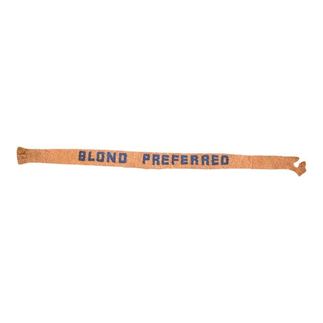 1950s Blond Preferred Felt Flag Banner Felt Flag For Sale