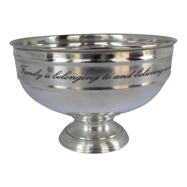 Silver-plate Serving Bowl with Family Quote For Sale