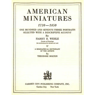 "1937 ""American Miniatures 1730 - 1850: One Hundred and Seventy-Three Portraits"" Coffee Table Book Preview"