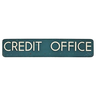 Vintage Credit Office Sign For Sale